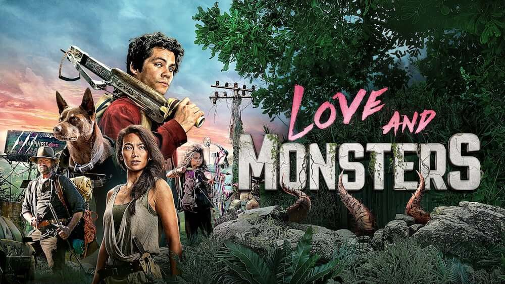 Love and Monsters (2020) with Dylan O'Brien is now available on Netflix