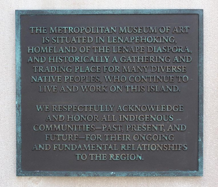 The Metropolitan Museum in New York recognizes the original occupants with a plaque