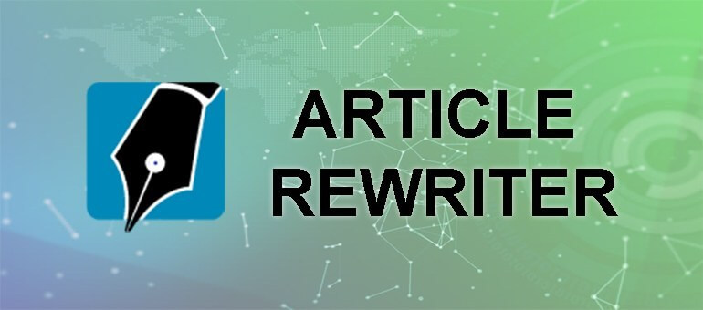 How article rewriter can help content writers regularly adding new content to website